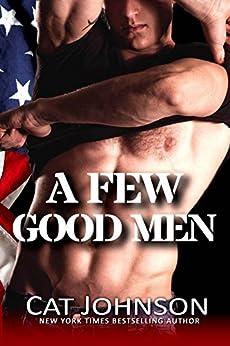 A Few Good Men: a novel (Red Hot & Blue Book 3) by [Johnson, Cat]