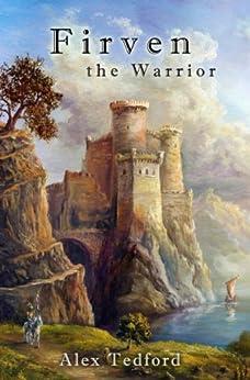 Firven the Warrior by [Tedford, Alex]