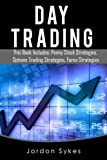 img - for Day Trading options: 3 Manuscripts Penny Stocks Beginners, Options Trading Beginners, Forex Beginners (Trading, Stocks, Day Trading, Penny Stocks) book / textbook / text book