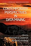 Contemporary Perspectives in Data Mining, Kenneth D. Lawrence and Ronald K. Klimberg, 162396055X