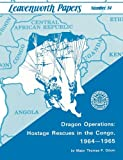 Book cover for Dragon Operations: Hostage Rescues in the Congo, 1964-1965