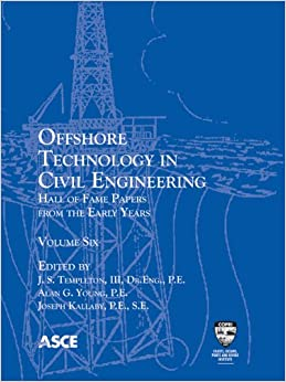 Book Offshore Technology in Civil Engineering: Hall of Fame Papers from the Early Years, volume 6