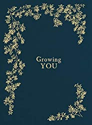 Growing You: Keepsake Pregnancy Journal and Memory Book for Mom and Baby