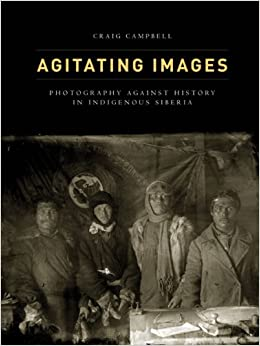 Book Agitating Images (First Peoples: New Directions in Indigenous Studies)