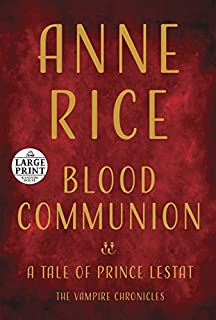 Book Cover: Blood Communion: A Tale of Prince Lestat