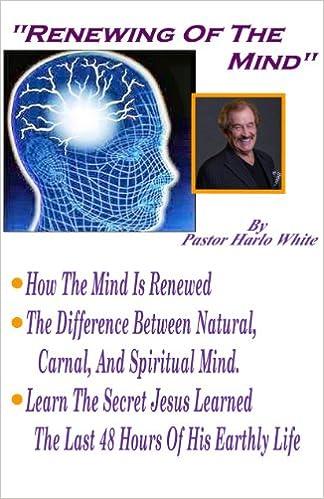 Download online Renewing of the Mind PDF, azw (Kindle), ePub