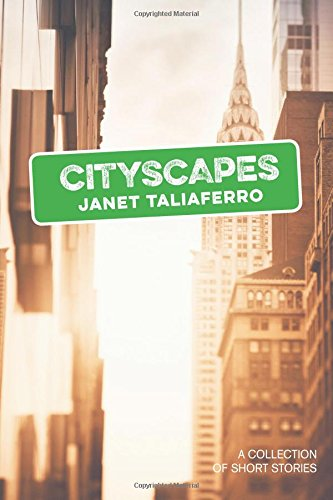 CityScapes: A Collection of Short ()