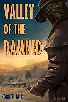 Valley of the Damned by [Falk, Cordell]