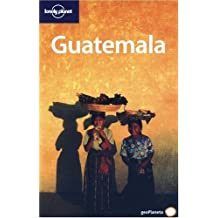 Lonely Planet Guatemala (en espanol) (Lonely Planet Travel Guides) (Spanish Edition)