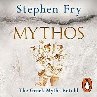 Mythos (Audio Download): Amazon co uk: Stephen Fry, Penguin Books