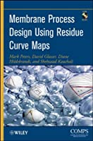 Membrane Process Design Using Residue Curve Maps Front Cover