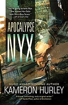 Apocalypse Nyx by [Hurley, Kameron]