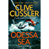 Odessa Sea: Dirk Pitt #24 (The Dirk Pitt Adventures)
