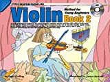 Violin Method for Young Beginners Book 2, Peter Gelling, 1864692030