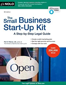 The Small Business Start-Up Kit: A Step-by-Step Legal Guide by NOLO