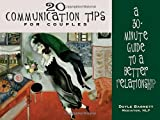 img - for By Doyle Barnett - 20 Communication Tips for Couples: A 30-Minute Guide to a Better (1995-09-12) [Paperback] book / textbook / text book