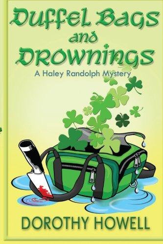 Duffel Drownings Haley Randolph Mystery