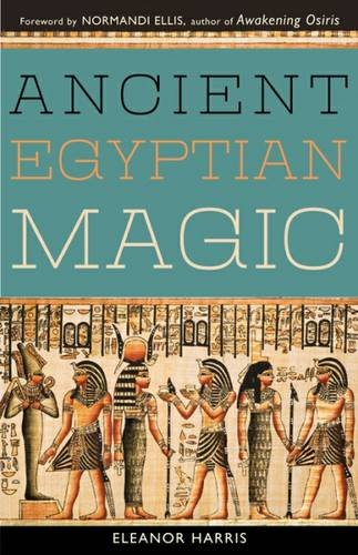 Ancient Egyptian Magic (Ancient Egyptian Book)