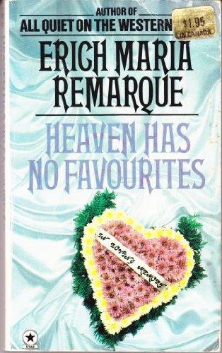 Heaven Has No Favourites