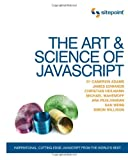 The Art and Science of JavaScript, Cameron Adams and James Edwards, 0980285844
