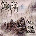Deeds of Flesh - Path of the Weakening [Audio CD]<br>