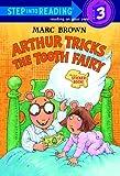 Arthur Tricks the Tooth Fairy, Marc Brown, 0613124618