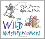 The Wild Washerwomen, John Yeoman, 0761351523