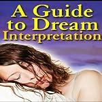 A Guide to Dream Interpretation |  Good Guide Publishing