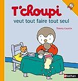 T'Choupi Veut Tout Faire Tout Seul (French Edition)