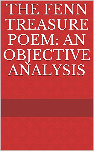Amazon com: The Fenn Treasure Poem: An Objective Analysis