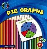 Pie Graphs, Sherra G. Edgar, 1624314708