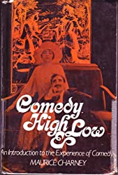 Comedy High and Low: Introduction to the Experience of Comedy