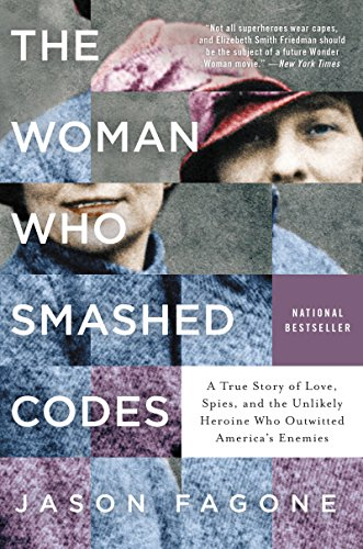 [By Jason Fagone] The Woman Who Smashed Codes (Hardcover)【2017】by Jason Fagone (Author) (Hardcover)