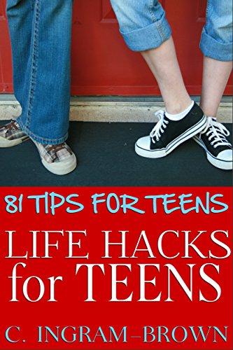 Life Hacks for Teens