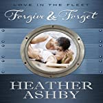 Forgive and Forget | Heather Ashby