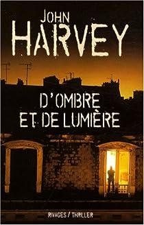D'ombre et de lumière par Harvey