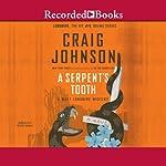 A Serpent's Tooth: A Walt Longmire Mystery, Book 9 | Craig Johnson