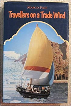 Book Travellers on a Trade Wind by Marcia Pirie (1992-06-05)