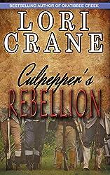 Culpepper's Rebellion (Culpepper Saga Book 4)