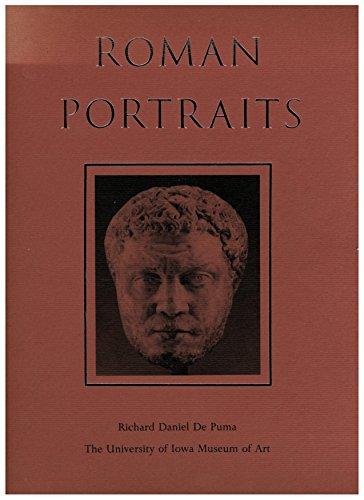 Roman portraits: [exhibition] the University of Iowa Museum of Art, September 10-October 30, ()