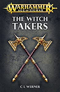 The Witch Takers (Warhammer Age of Sigmar)