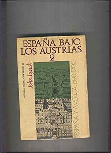 España bajo Los Austrias 2: Amazon.es: John Lynch: Libros