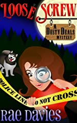 Loose Screw: Funny Mystery (Dusty Deals Mystery Series Book 1)