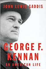 George F. Kennan: An American Life Kindle Edition