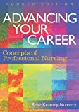 Advancing Your Career: Concepts in Professional Nursing (DavisPlus), Dr Rose Kearney-Nunnery, 0803618271