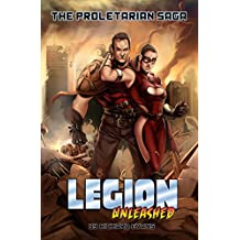 The Proletarian Saga (Legion Unleashed Collections Book 1)