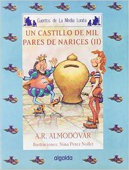 Media Lunita Nº 54. Un Castillo De Mil Pares De Narices Ii por Antonio Rodríguez Almodóvar epub