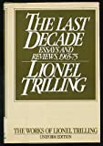 The Last Decade, Lionel Trilling, 015148421X