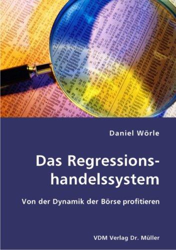 Das Regressionshandelssystem: Von der Dynamik der Börse profitieren