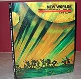 New Worlds, David Elliott and Rizzoli Staff, 0847807363